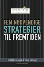 Fem nødvendige strategier til fremtiden (Memo to the Ceo)