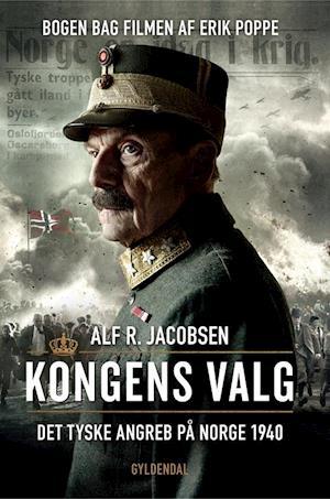 Bog hæftet Kongens valg af Alf R. Jacobsen