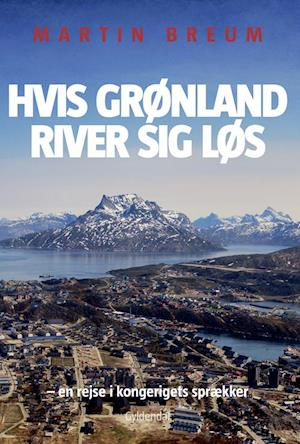 Hvis Grønland river sig løs
