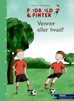 Fodbold & finter - venner eller hvad? (Dingo - Grøn*** (Primært for 1.-2. skoleår), nr. 2)
