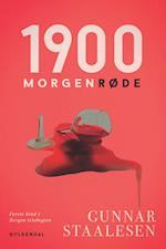 1900 – Morgenrøde (Bergen-trilogien, nr. 1)