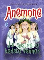 Anemone - jul, søstre og bedste venner (Anemone, nr. 6)