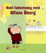 Hold fødselsdag med Alfons Åberg