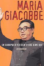 En europæer ved den store Kims hof