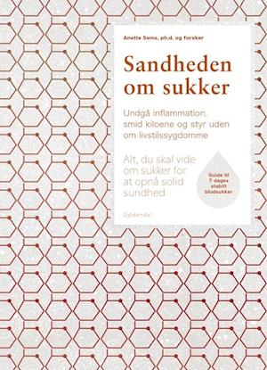 Bog, indbundet Sandheden om sukker af Anette Sams