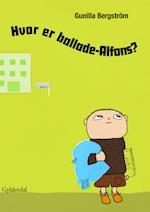 Hvor er ballade-Alfons? - Lyt&læs (Alfons Åberg)