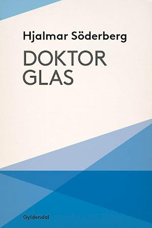 Doktor Glas af Hjalmar Söderberg