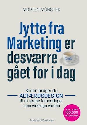 Bog, hæftet Jytte fra Marketing er desværre gået for i dag af Morten Münster