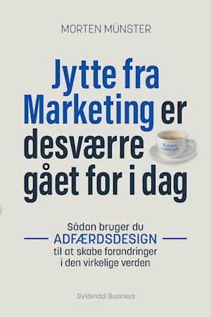 Jytte fra Marketing er desværre gået for i dag