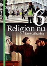 Religion nu 6. Lærervejledning (Religion nu 4 6)