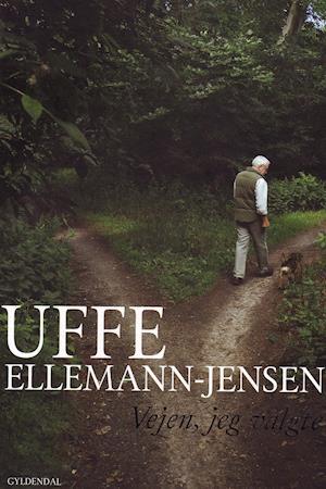Vejen jeg valgte af Uffe Ellemann-Jensen