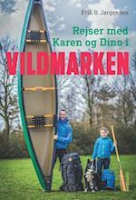 Rejser med Karen og Dino i Vildmarken