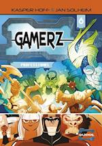 Professionel (Gamerz, nr. 6)