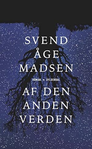 Bog, hæftet Af den anden verden af Svend Åge Madsen