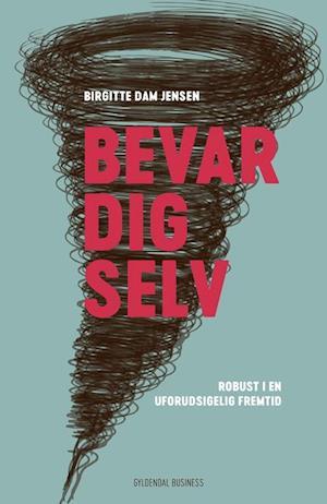 Bog, hæftet Bevar dig selv af Birgitte Dam Jensen