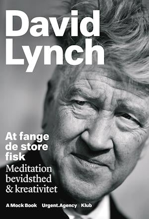 At fange de store fisk af David Lynch