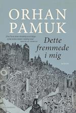 Dette fremmede i mig (Gyldendal paperback)