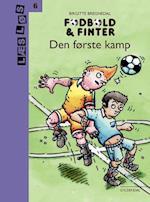 Fodbold & finter - den første kamp