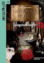 De dødes hotel - spøgelseslatter (Læs løs)