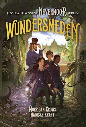 Nevermoor 2 - Wundersmeden. Morrigan Crows hemmelige kraft