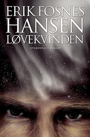 Løvekvinden Bog Erik Fosnes Hansen Pdf Oggerlito