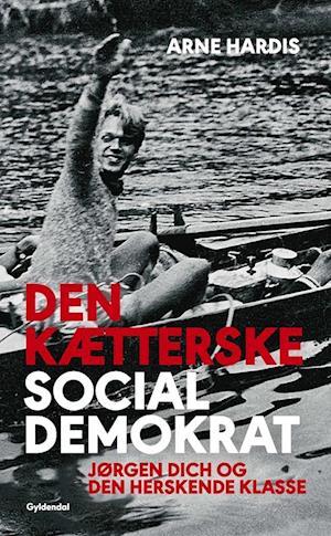 Den kætterske socialdemokrat