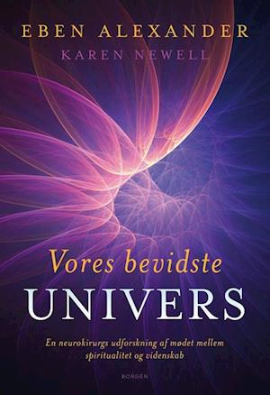 Vores bevidste univers