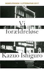Vi forældreløse af Kazuo Ishiguro