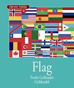 Flag (Første fakta)