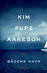 Bådens navn af Kim Fupz Aakeson
