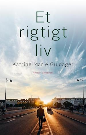 katrine marie guldager – Et rigtigt liv-katrine marie guldager-bog på saxo.com