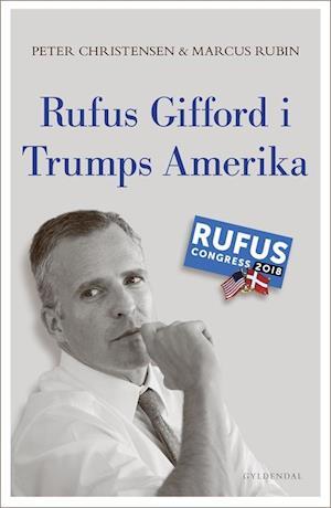 Rufus Gifford i Trumps Amerika