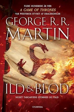 Ild & blod fra george r. r. martin på saxo.com