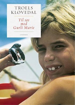 Til søs med Gurli Marie