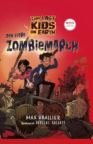 The Last Kids on Earth 2 - Den store zombiemarch