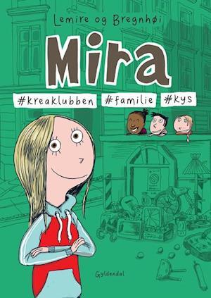 Mira - #kreaklubben, #familie, #kys