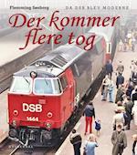 Der kommer flere tog