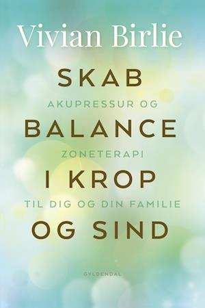 Skab balance i krop og sind