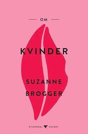 suzanne brøgger – Om kvinder-suzanne brøgger-bog fra saxo.com