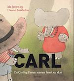 Carl - da Carl og Fanny næsten fandt en skat