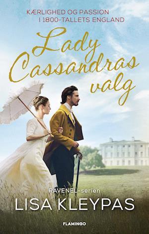 Lady Cassandras valg