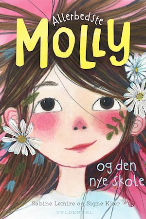 Allerbedste Molly 1 - Allerbedste Molly og den nye skole