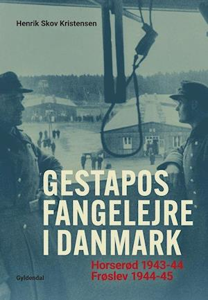 Gestapos fangelejre i Danmark