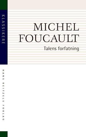 Forelæsningsrapport: Viljen til viden- Nietzsche - genealogien, historien- Talens forfatning