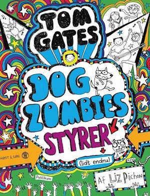 Tom Gates 11 - Dogzombies styrer (lidt endnu)