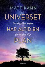 Universet har altid en plan