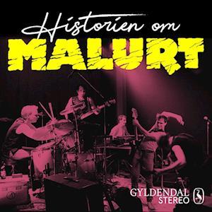Historien om Malurt - Et undergrundsband tager form - EP#04