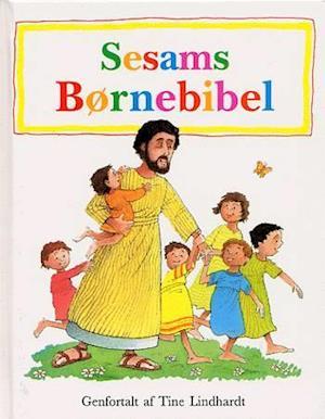Bog, indbundet Sesams børnebibel af Tine Lindhardt