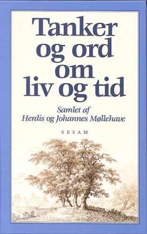 møllehave citater Få Tanker og ord om liv og tid af Herdis Møllehave som bog på dansk møllehave citater