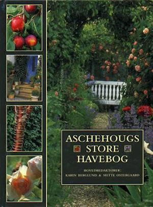 Bog, indbundet Aschehougs store havebog af Karin Berglund